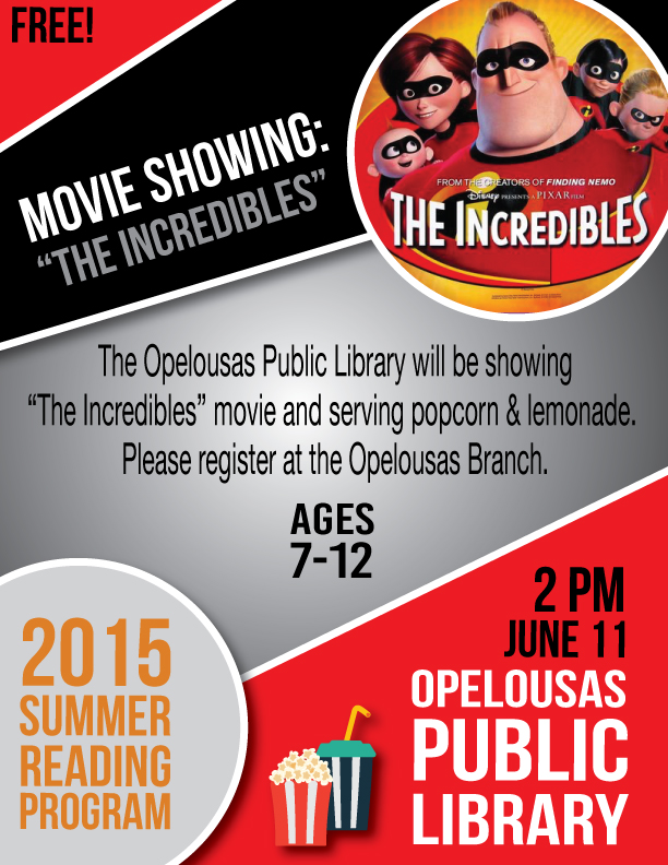 TheIncrediblesMovieFlyer  OpelousasEunice Public Library